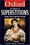 A Dictionary of Superstitions, , 0192829165