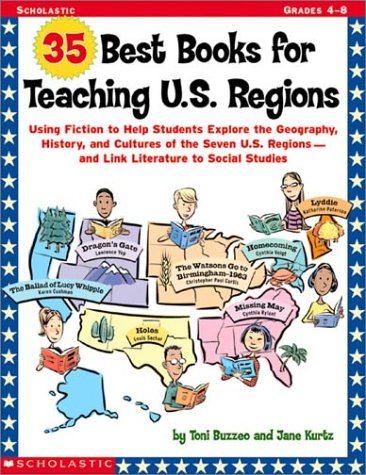 35 Best Books for Teaching U.S. Regions: Using Fiction to Help Students Explore the Geography, History, and Cultures of