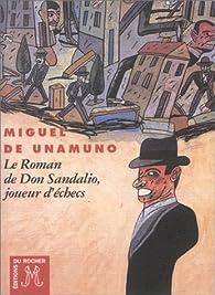 Le Roman de Don Sandalio, joueur d'échecs par Miguel de Unamuno