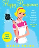 Happy Housewives, Darla Shine, 0061137790