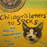 img - for Children's Letters to Socks: Kids Write to America's