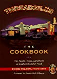 The Threadgill's Cookbook, Eddie Wilson, 1563522772