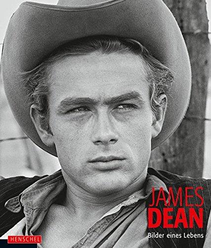James Dean: Bilder eines Lebens