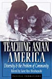 img - for Teaching Asian America book / textbook / text book