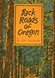 Back Roads of Oregon, Earl Thollander, 0912365773