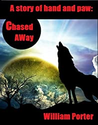 Chased Away (Hand and Paw Shorts Book 2)