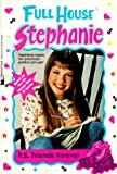P.S. Friends Forever (Full House Stephanie)