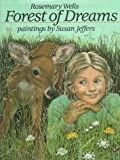 Forest of Dreams, Rosemary Wells, 0803705697