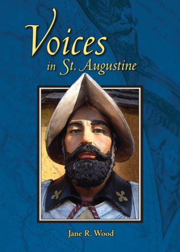 Read Online Voices in St. Augustine (Mom's Choice Award Recipient) pdf epub