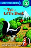 The Tail of the Skunk, Marsha Diane Arnold, 0307262189