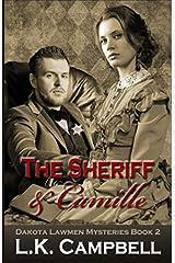 The Sheriff & Camille (Dakota Lawmen Mysteries) Paperback