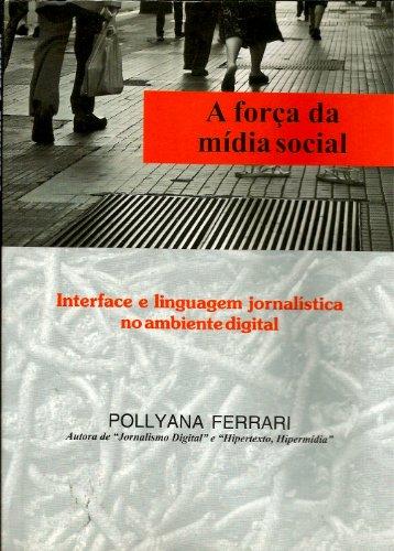 Força Da Midia Social  A - Interface E Linguagem