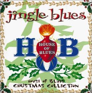 Jingle Blues by House of Blues