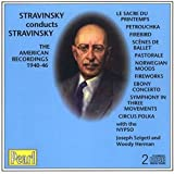 Stravinsky Conducts Stravinsky: The American