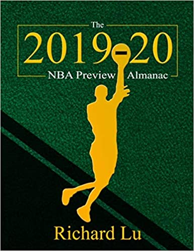 Richard Lu's book on Amazon: The 2019-20 NBA Preview Almanac.