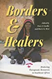 Borders and Healers: Brokering Therapeutic Resources in Southeast Africa