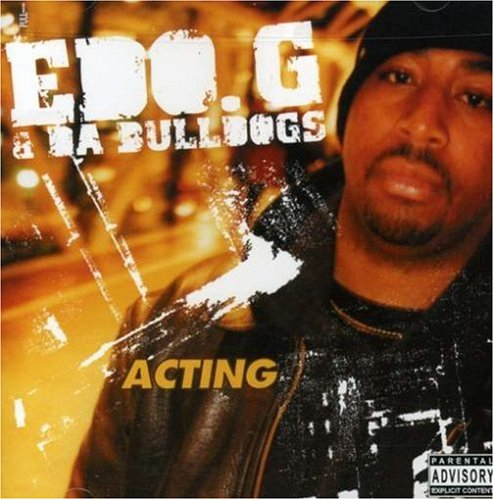 Acting - Ed O.G. & Da Bulldogs