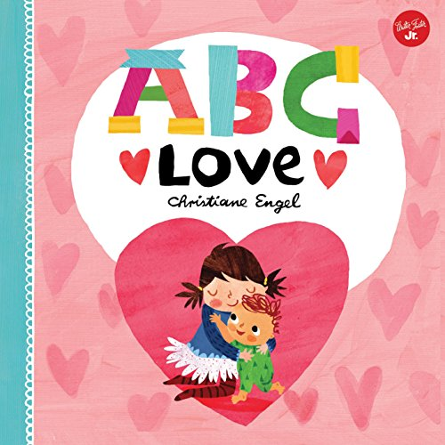ABC-for-Me-ABC-Love-An-endearing-twist-on-learning-your-ABCs