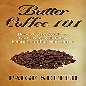 Butter Coffee 101 Audiobook