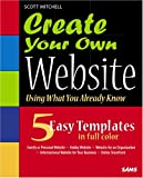 Create Your Own Website (Using What you Already Know), Scott Mitchell, 0672326620