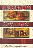 The Dutchman, Maan Meyers, 0735104387