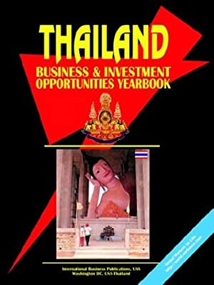 Thailand Business and Investment Opportunities Yearbook: Usa