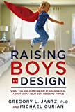 img - for Raising Boys by Design: What the Bible and Brain Science Reveal About What Your Son Needs to Thrive book / textbook / text book