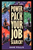Power Pack Your Job Search, Anne Follis, 0801057302