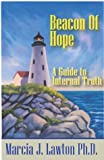 Beacon of Hope, Marcia Lawton, 0974414913