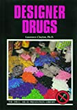 Designer Drugs, Lawrence Clayton, 0823926028