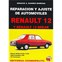 Renault 12 - 12 Break (Spanish Edition)