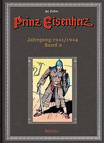 Prinz Eisenherz. Hal Foster-Gesamtausgabe, Band 3. Jahrgang 1941/1942