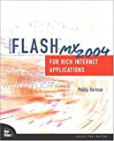 Macromedia Flash MX 2004 for Rich Internet Applications, Phillip Kerman, 0735713669