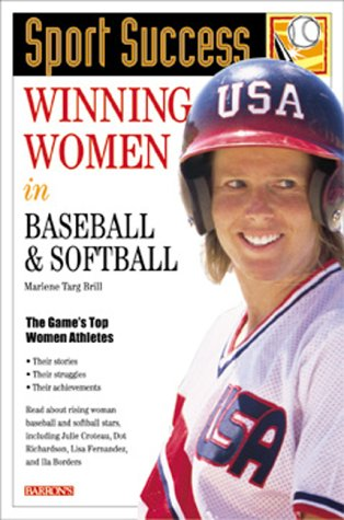 Winning Women in Baseball and Softball (Sport Success) ebook