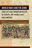 "M. L. Rozenblit and J. Karp, ""World War I and the Jews: Conflict and Transformation in Europe, the Middle East, and America"" (Berghahn, 2017)"