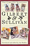 The Complete Annotated Gilbert and Sullivan, , 019816503X
