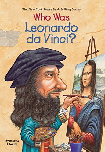 Who Was Leonardo da Vinci? -