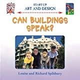 Can Buildings Speak?, Louise Spilsbury and Richard Spilsbury, 1842345230
