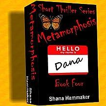Metamorphosis (Twelve Terrifying Tales for 2011)