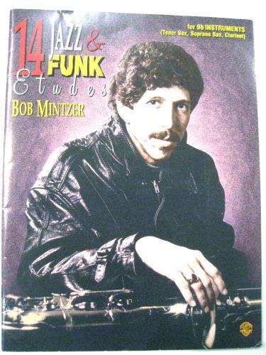 - 14 Jazz & Funk Etudes for Bb Instruments (Tenor Sax, Soprano Sax, Clarinet)