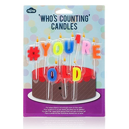 NPW Birthday Candles - Hashtag # You're Old