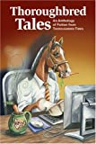 Thoroughbred Tales, , 1933958200