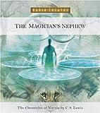 The Magician's Nephew (Radio Theatre)