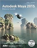 Autodesk Maya 2015 Basics Guide