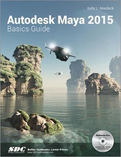 Autodesk Maya 2015 Basics Guide ebook