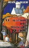 Filosec et Biscoto, tome 2 : Le manoir des hommes perdus par Failler
