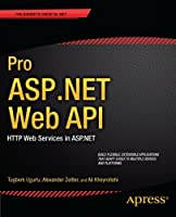 Pro ASP.NET Web API: HTTP Web Services in ASP.NET Front Cover