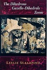 The Dihedrons Gazelle-Dihedrals Zoom Paperback