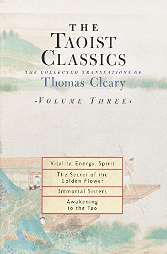 The Taoist Classics: The Collected Translations of Thomas Cleary, Vol. 3 by Thomas Cleary