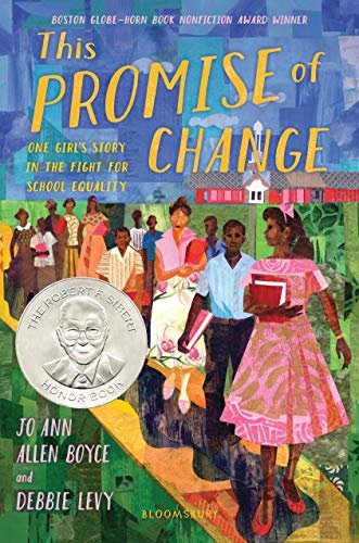 This Promise of Change: One Girl's Story in the Fight for School Equality by [Boyce, Jo Ann Allen, Levy, Debbie]